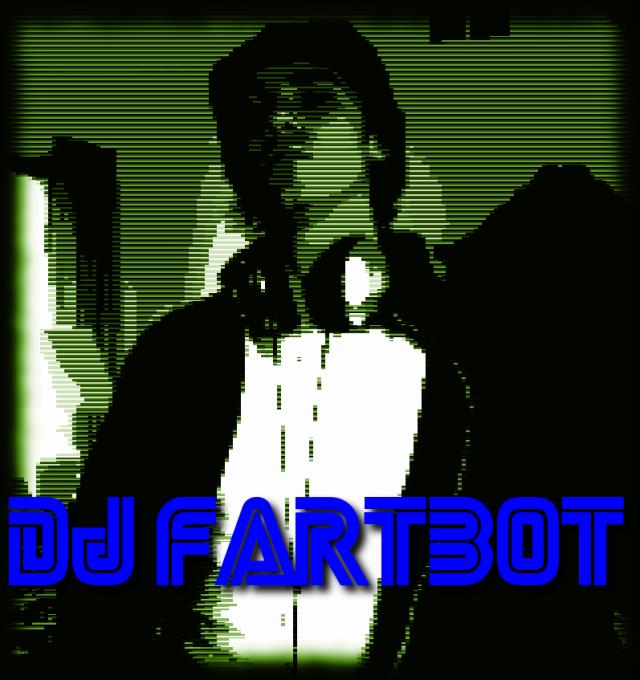 DJ Fartbot